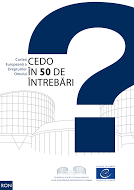 CEDO în 50 de întrebări și răspunsuri